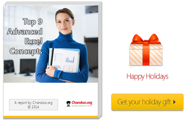 Top 9 Advanced Excel Concepts - Special holiday gift from Chandoo.org