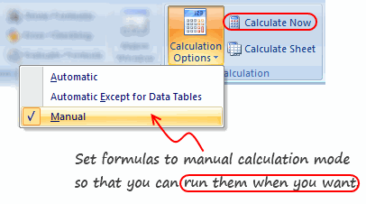Set Formulas to Manual Calculation Mode to Speedup / Optimize them