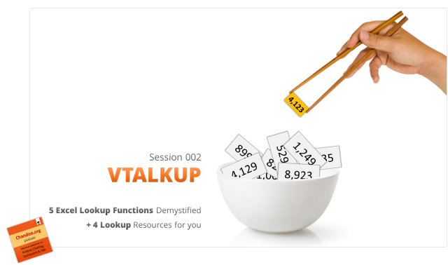 CP002: VTALKUP - Demystifying 5 Excel lookup functions + 4 resources for you