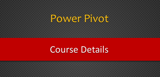 Details about upcoming Power Pivot course