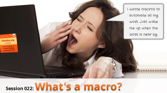 CP022: What's a macro? Introduction to Excel VBA, Macros & Automation